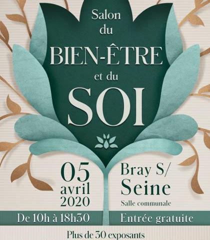 Salon du Bien Etre et du Soi – Bray sur Seine